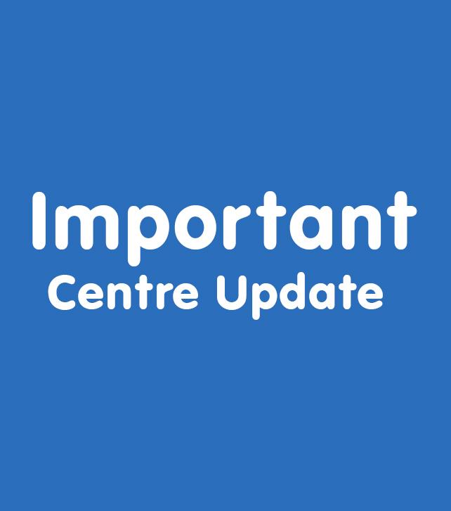 Important centre update 642 x 727
