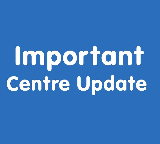 Important centre update 682 x 612